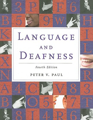 Language and Deafness By Paul, Peter V.