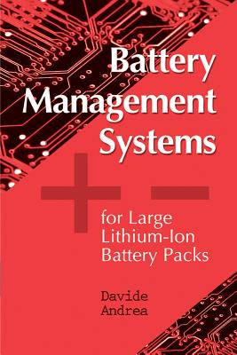 Battery Management Systems for Large Lithium-Ion Battery Packs By Andrea, Davide